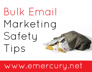 Bulk Email Marketing Safety Tips