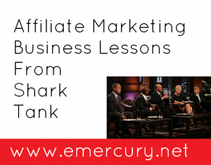 Affiliate Marketing Business Lessons From Shark Tank